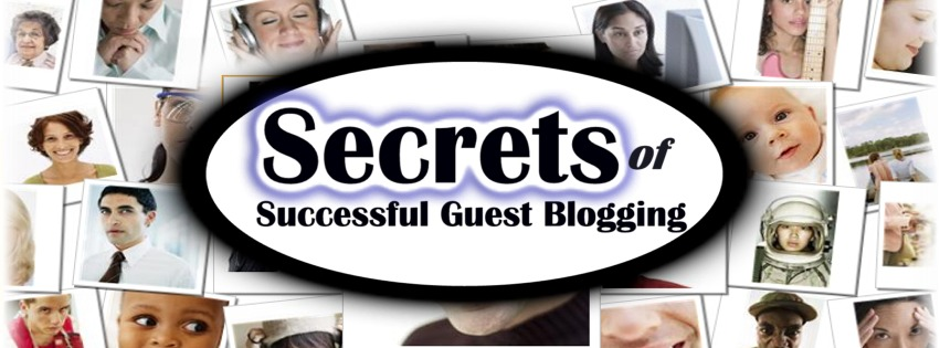 Guest Blogging Secrets